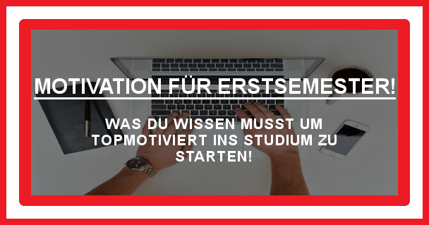 Motivation für Erstsemester - motivationiskey.de