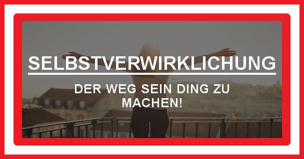 Selbstverwirklichung - motivationiskey.de