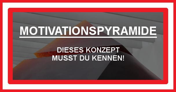 Motivationspyramide - motivationiskey.de