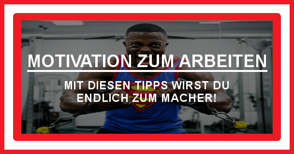 Motivation zum Arbeiten - motivationiskey.de