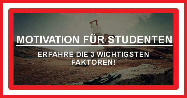Motivation für Studenten - motivationiskey.de