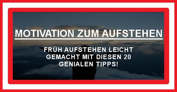 Früh aufstehen - motivationiskey.de