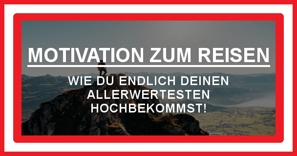 Auf Reisen gehen: motivationiskey.de