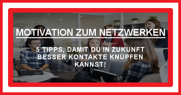 Netzwerken - motivationiskey.de