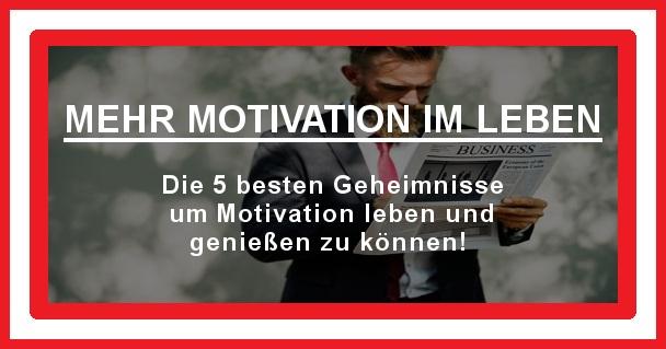 Motivation im Leben